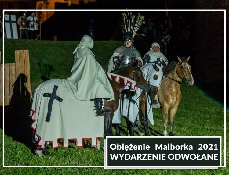 Oblężenie Malborka 2021 odwołane!