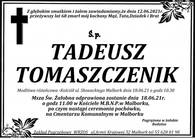 Zmarł Tadeusz Tomaszczenik. Żył 68 lat.