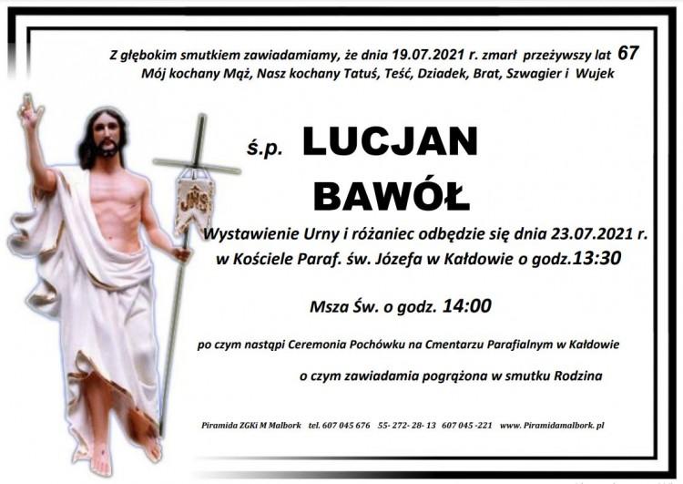 Zmarł Lucjan Bawół. Żył 67 lat.