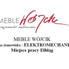 MEBLE WÓJCIK poszukuje kandydata na stanowisko : ELEKTROMECHANIK/MECHANIK