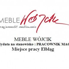 MEBLE WÓJCIK poszukuje kandydata na stanowisko: PRACOWNIK MAGAZYNOWY